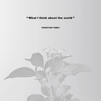 「What I think about the World」